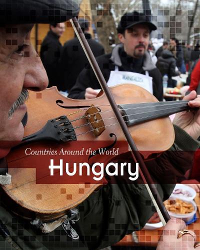 Hungary - Countries Around the World (Paperback)