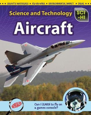 Aircraft - Sci-Hi: Science and Technology (Hardback)