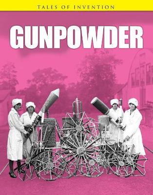 Gunpowder - Tales of Invention (Paperback)