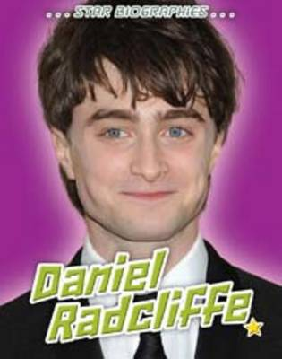 Daniel Radcliffe - Star Biographies (Paperback)