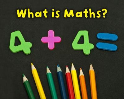 What is Maths? - Acorn Plus: Maths (Paperback)