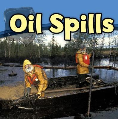 Oil Spills (Paperback)