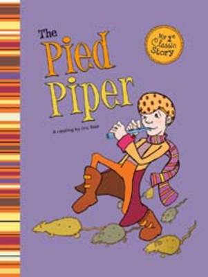 The Pied Piper - First Graphics: My First Classic Story (Paperback)