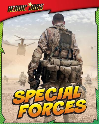 Special Forces - Read Me!: Heroic Jobs (Paperback)