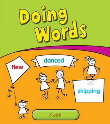 Doing Words: Verbs - Young Explorer: Getting to Grips with Grammar (Paperback)