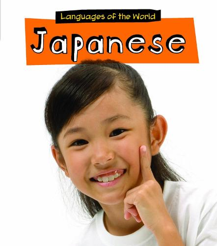 Japanese - Young Explorer: Languages of the World (Paperback)