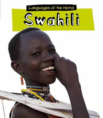 Swahili - Young Explorer: Languages of the World (Paperback)