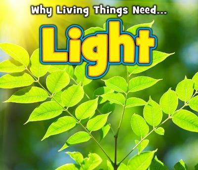 Light - Acorn: Why Living Things Need (Hardback)