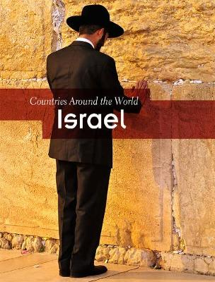 Israel - Countries Around the World (Hardback)
