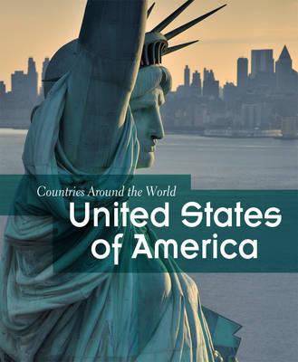 United States of America - Countries Around the World (Hardback)