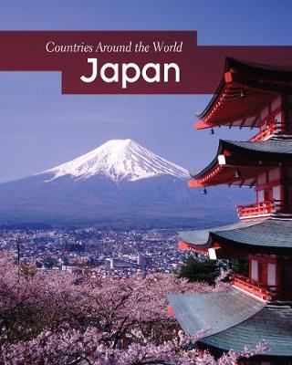 Japan - Countries Around the World (Hardback)