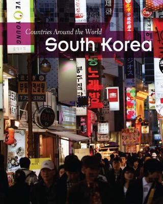 South Korea - Countries Around the World (Hardback)