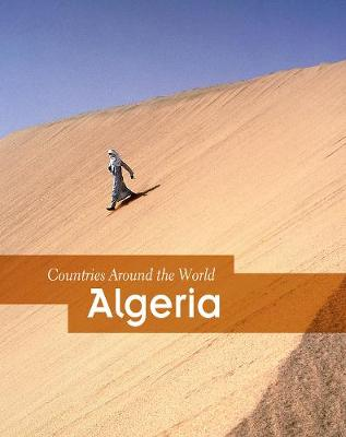 Algeria - Countries Around the World (Hardback)