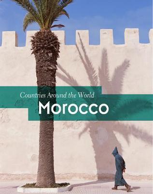 Morocco - Countries Around the World (Hardback)
