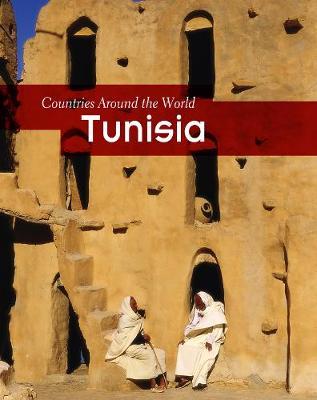 Tunisia - Countries Around the World (Hardback)