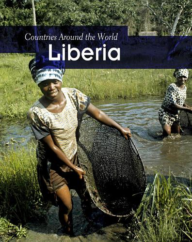 Liberia - Countries Around the World (Paperback)