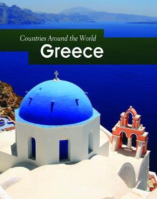 Greece - Countries Around the World (Hardback)