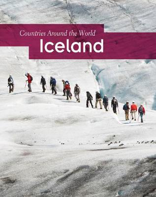 Iceland - Countries Around the World (Hardback)