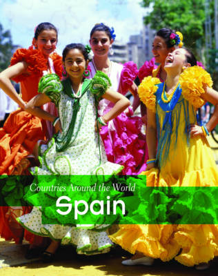 Spain - Countries Around the World (Hardback)