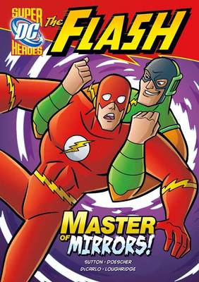 Master of Mirrors! - DC Super Heroes: The Flash (Paperback)
