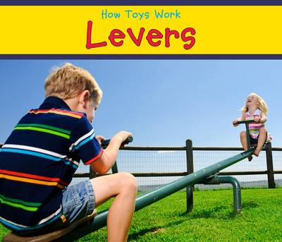 Levers - Acorn: How Toys Work (Paperback)