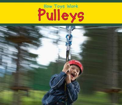 Pulleys - Acorn: How Toys Work (Paperback)