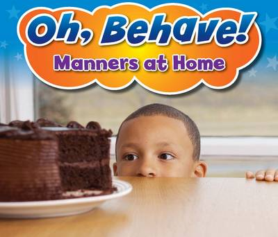 Manners at Home - Acorn: Oh, Behave! (Hardback)