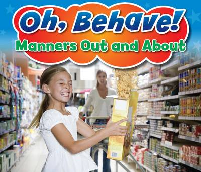 Manners Out and About - Acorn: Oh, Behave! (Hardback)