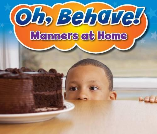 Manners at Home - Acorn: Oh, Behave! (Paperback)