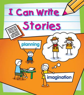Stories - Young Explorer: I Can Write (Hardback)