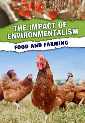 Food and Farming - The Impact of Environmentalism (Paperback)