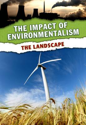 The Landscape - The Impact of Environmentalism (Paperback)