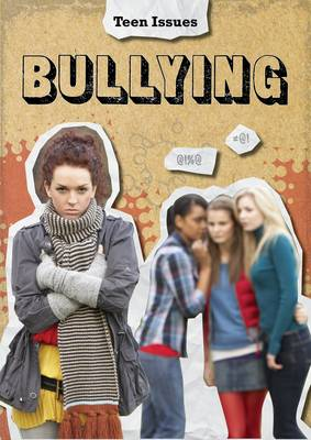 Bullying - Teen Issues (Paperback)