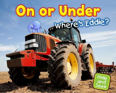 On or Under: Where's Eddie? - Early Years: Hide and Seek (Paperback)