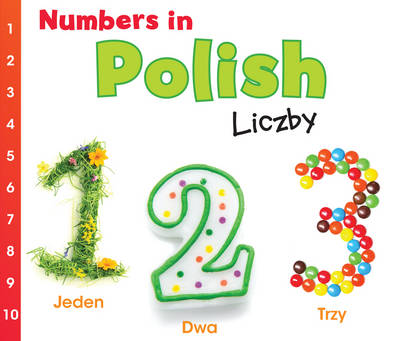 Numbers in Polish: Liczby - World Languages - Numbers (Hardback)