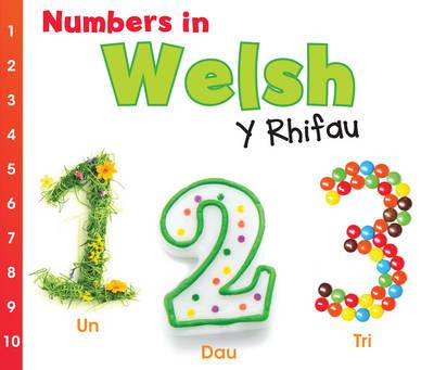 Numbers in Welsh: Y Rhifau - World Languages - Numbers (Hardback)