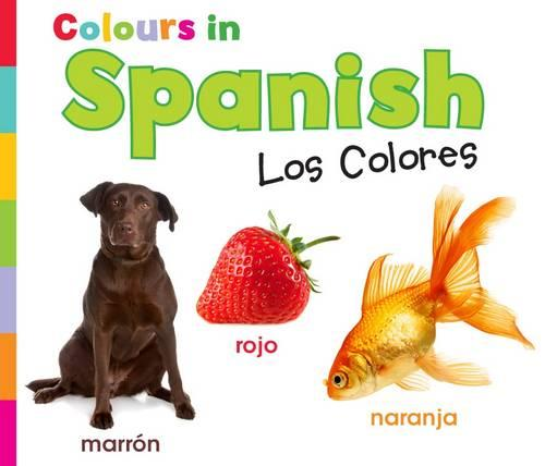Colours in Spanish: Los Colores - World Languages - Colours (Paperback)