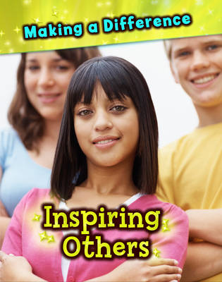 Inspiring Others - Making a Difference (Hardback)