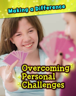 Overcoming Personal Challenges - Making a Difference (Hardback)