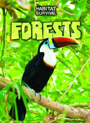 Forests - Raintree Perspectives: Habitat Survival (Paperback)
