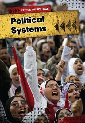 Political Systems - Ethics of Politics (Hardback)