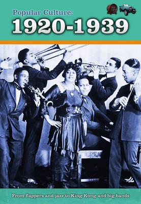 Popular Culture: 1920-1939 - A History of Popular Culture (Hardback)