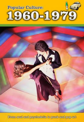 Popular Culture: 1960-1979 - A History of Popular Culture (Hardback)