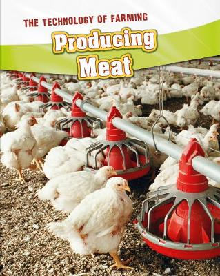 Producing Meat - InfoSearch: The Technology of Farming (Hardback)