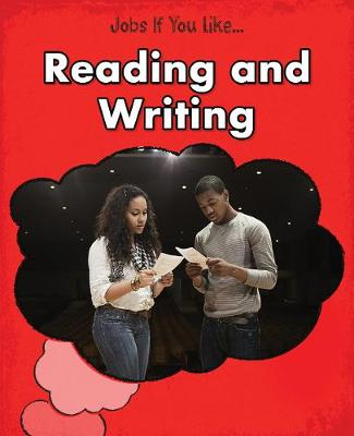 Reading and Writing - Young Explorer: Jobs If You Like... (Hardback)