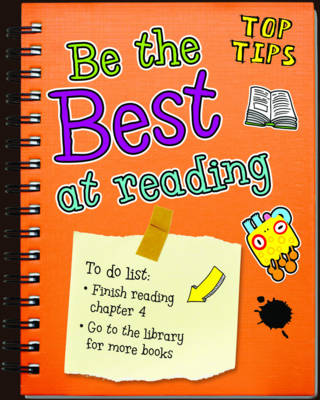 Be the Best at Reading - Read Me!: Top Tips (Hardback)