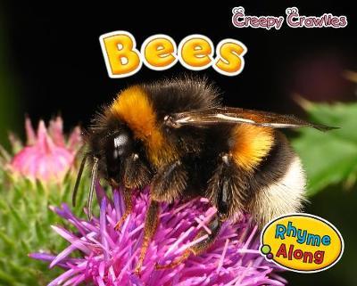 Bees - Early Years: Creepy Crawlies (Hardback)