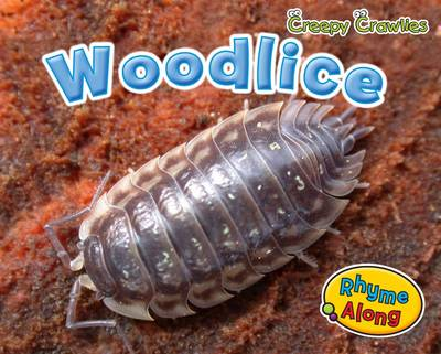 Woodlice - Early Years: Creepy Crawlies (Paperback)