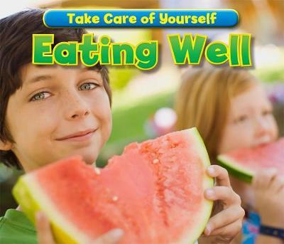 Eating Well - Acorn: Take Care of Yourself! (Hardback)