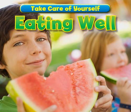 Eating Well - Acorn: Take Care of Yourself! (Paperback)